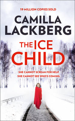The Ice Child by Camilla Lackberg