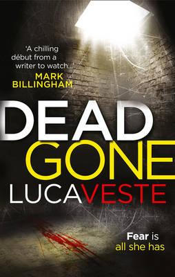 Dead Gone by Luca Veste