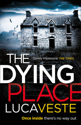 The Dying Place by Luca Veste