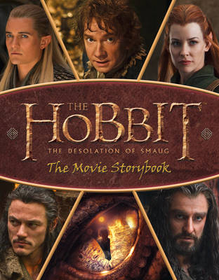 The Hobbit: the Desolation of Smaug - Movie Storybook by