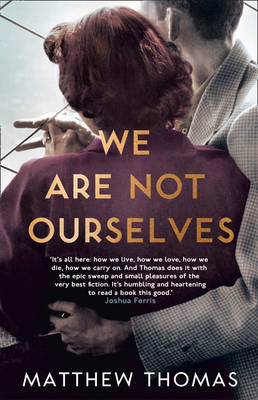 We are Not Ourselves by Matthew Thomas