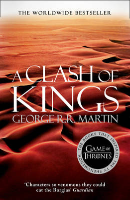 A Song of Ice and Fire (2) - A Clash of Kings by George R. R. Martin