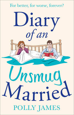 Diary of an Unsmug Married by Polly James