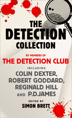 The Detection Collection by The Detection Club, Colin Dexter, Robert Goddard, Reginald Hill