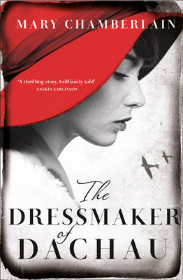 The Dressmaker of Dachau by Mary Chamberlain