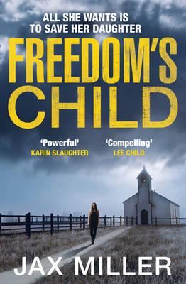Freedom's Child by Jax Miller