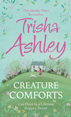 Creature Comforts by Trisha Ashley