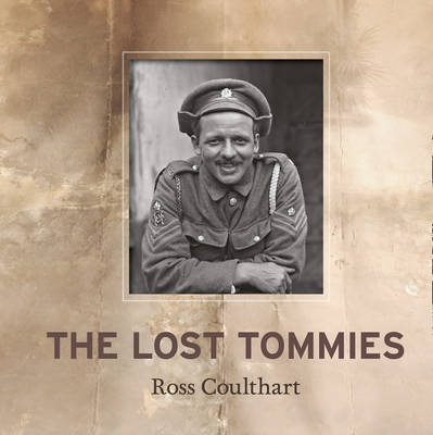 The Lost Tommies by Ross Coulthart