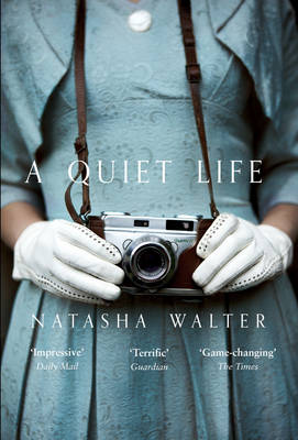 A Quiet Life by Natasha Walter