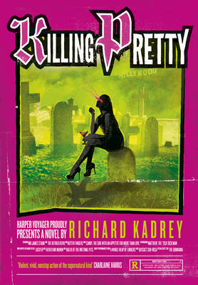 Killing Pretty by Richard Kadrey