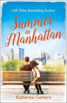 Summer in Manhattan by Katherine Garbera