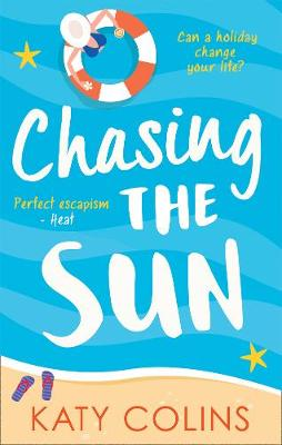 Cover for Chasing The Sun by Katy Colins