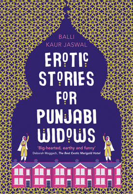Cover for Erotic Stories for Punjabi Widows by Balli Kaur Jaswal