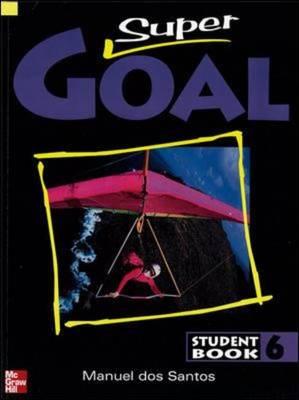 Super Goal Student Book 6 by dos Santos