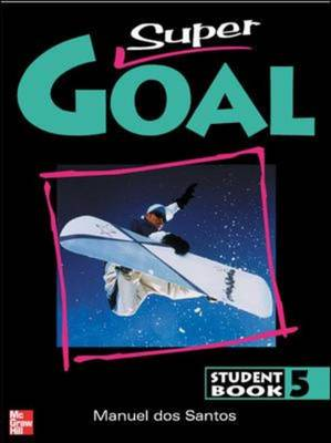 Super Goal Student Book 5 by dos Santos