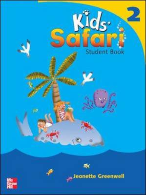 Kids' Safari Student Book 2 by Jeanette Greenwell