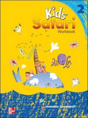 Kids' Safari Workbook 2 by Jeanette Greenwell