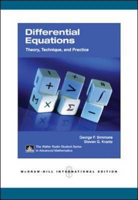 Differential Equations Theory, Technique and Practice by George F. Simmons, Steven G. Krantz