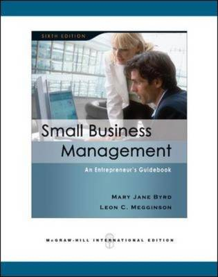 Small Business Management An Entrepreneur's Guidebook by David Megginson, Leon C. Megginson, Mary Jane (University of Mobile, USA) Byrd
