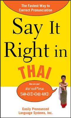 Say It Right in Thai The Fastest Way to Correct Pronunciation by EPLS