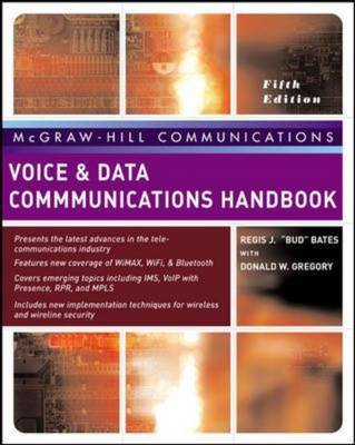 Voice and Data Communications Handbook by Regis J. Bates, Donald W. Gregory