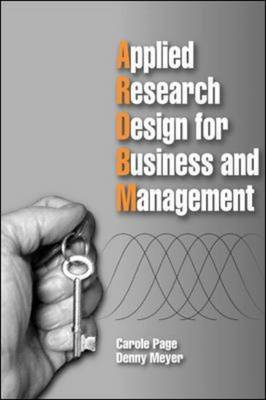 Applied Research Design for Business Management by Caroline Page