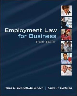 Employment Law for Business by Dawn D. Bennett-Alexander, Laura P. Hartman