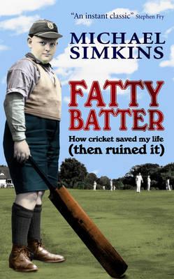 Fatty Batter by Michael Simkins