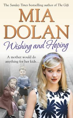 Wishing and Hoping by Mia Dolan