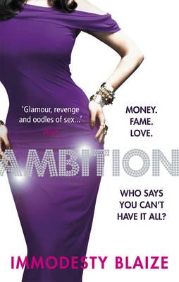 Ambition by Immodesty Blaize