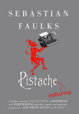 Pistache Returns by Sebastian Faulks