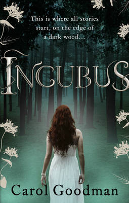 Incubus by Carol Goodman