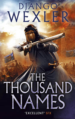 The Thousand Names The Shadow Campaign by Django Wexler