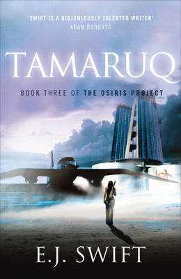 Tamaruq The Osiris Project by E. J. Swift
