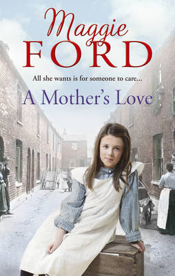 A Mother's Love by Maggie Ford