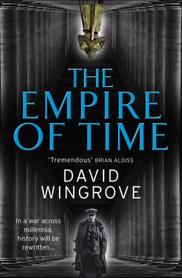 The Empire of Time Roads to Moscow: Book One by David Wingrove