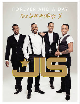 JLS: Forever and a Day by JLS