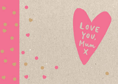 Love You, Mum by