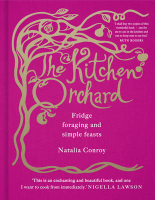 The Kitchen Orchard by Natalia Conroy