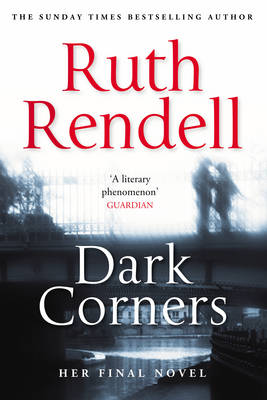 Dark Corners by Ruth Rendell