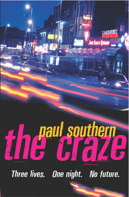 The Craze by Paul Southern