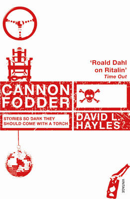 Cannon Fodder by David L. Hayles