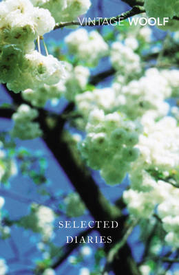 Selected Diaries by Virginia Woolf, Quentin Bell