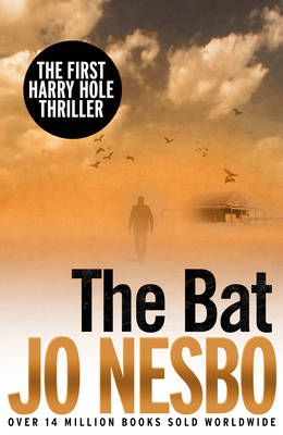 The Bat The First Harry Hole Case by Jo Nesbo