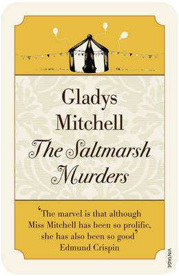 The Saltmarsh Murders by Gladys Mitchell