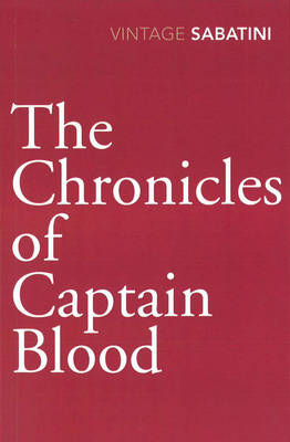 The Chronicles of Captain Blood by Raphael Sabatini