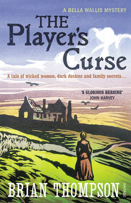 The Player's Curse A Bella Wallis Mystery by Brian Thompson
