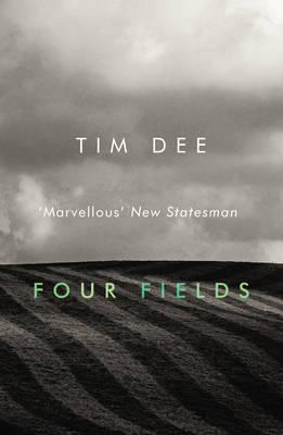 Four Fields by Tim Dee