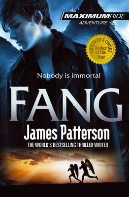 Maximum Ride Fang by James Patterson