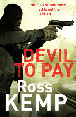 Devil to Pay by Ross Kemp